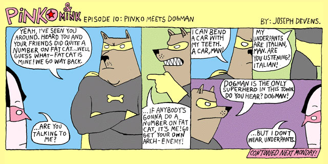 Episode Ten: Pinko Meets Dogman